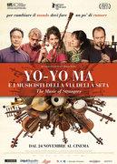 YO-YO MA E I MUSICISTI DELLA VIA DELLA SETA (THE MUSIC OF STRANGERS)