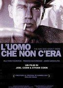 L'UOMO CHE NON C'ERA (THE MAN WHO WASN'T THERE)