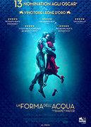 LA FORMA DELL'ACQUA - THE SHAPE OF WATER
