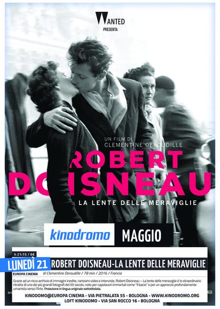 ROBERT DOISNEAU - LA LENTE DELLE MERAVIGLIE (ROBERT DOISNEAU - LE REVOLTE DU MERVEILLEUX)