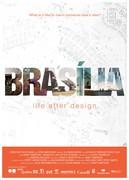 Brasilia. Life after design