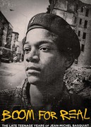 BOOM FOR REAL (BOOM FOR REAL: THE LATE TEENAGE YEARS OF JEAN-MICHEL BASQUIAT)