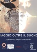 VIAGGIO OLTRE IL SUONO - Appunti di Sergio Policicchio