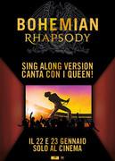 SING ALONG - BOHEMIAN RAPSODY