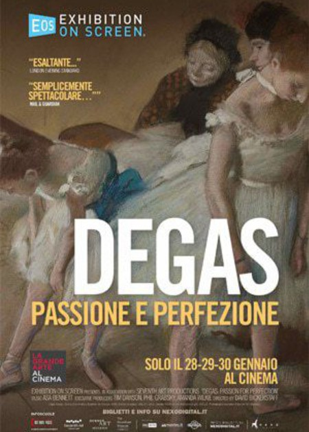 DEGAS - PASSIONE E PERFEZIONE (DEGAS: PASSION FOR PERFECTION)