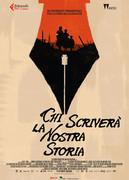 CHI SCRIVERA' LA NOSTRA STORIA (WHO WILL WRITE OUR HISTORY)
