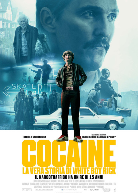 COCAINE - LA VERA STORIA DI WHITE BOY RICK (WHITE BOY RICK)