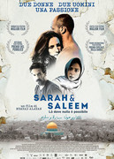 SARAH & SALEEM - LA' DOVE NULLA E' POSSIBILE (THE REPORTS ON SARAH AND SALEEM)
