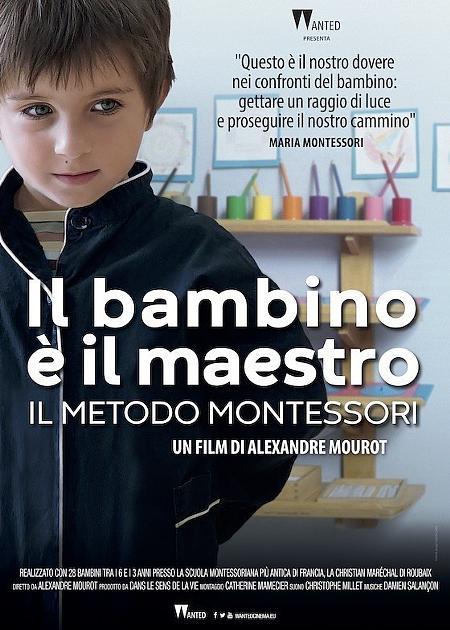 IL BAMBINO E' IL MAESTRO - IL METODO MONTESSORI