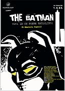 THE BATMAN - Vita in un paese socialista