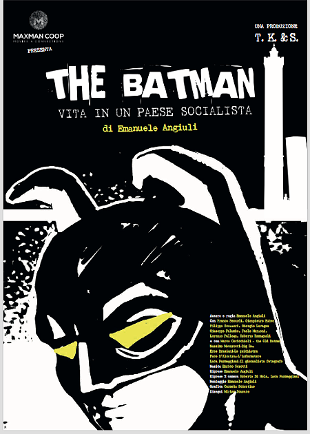 THE BATMAN - Vita in un paese socialista