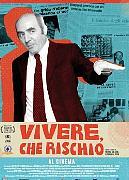 VIVERE, CHE RISCHIO