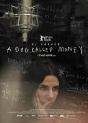 P. J. HARVEY A DOG CALLED MONEY
