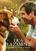 QUA LA ZAMPA 2 - UN AMICO E' PER SEMPRE (A DOG'S JOURNEY)