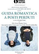 GUIDA ROMANTICA A POSTI PERDUTI