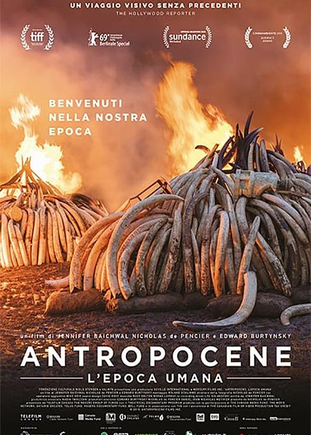 ANTROPOCENE - L'EPOCA UMANA (ANTHROPOCENE - THE HUMAN EPOCH)